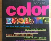 The Complete Book of Color for Lifestyle Health Well-Being Color Theory Color Book Art Color Gardening Soul Life Suzy Chiazarri