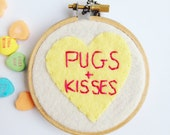 Valentine's Day - Pugs and Kisses - Conversation Heart Hoop Art
