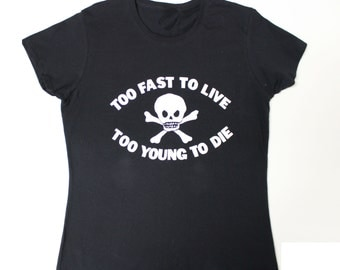 Punk T-shirt - Too Fast To Live - Too Young to Die- Westwood Seditionaries Skull Shirt- Medium Large- Black cotton tee-  womens Fitted