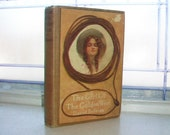 Antique 1911 Book The Girl Of The Golden West by David Belasco