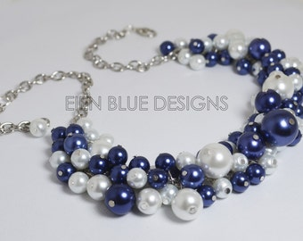 Navy & White Pearl Necklace, White/Navy Cluster Necklace, Pearl Chunky Necklace, White and Navy Bridesmaid Necklace, White and Navy Wedding