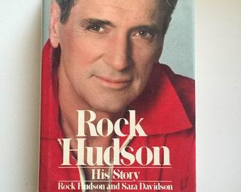 Rock Hudson : His Story by Sara Davidson and Rock Hudson (1986, Hardcover)