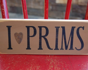 I -heart- Prims...stenciled wood sign