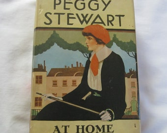 Peggy Stewart At Home by Gabrielle Jackson 1920s Vintage Hardcover Book Novel Fiction