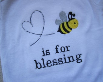 bee is for blessing bodysuit/ bee onesie/ bee baby shower gift