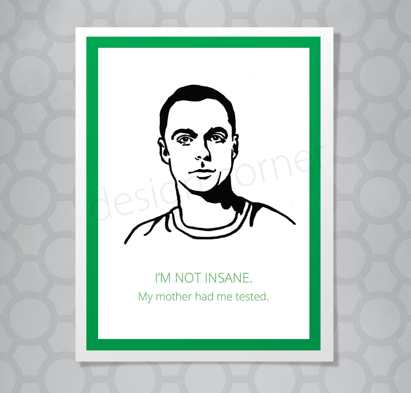 Funny Illustrated Big Bang Theory Sheldon Im Not Insane – Big Bang Theory Birthday Card