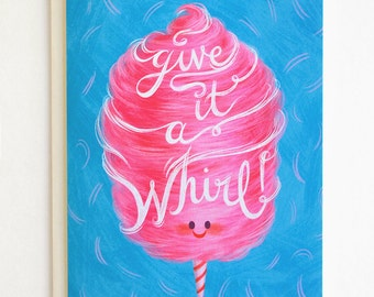 Give it a Whirl! - Encouragement Card, Support Card, Cotton Candy Card, Blank Card.