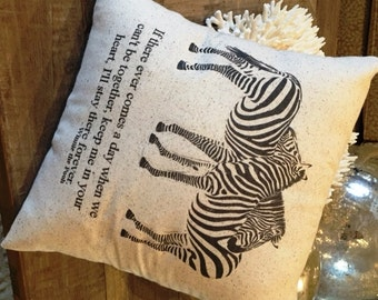 Zebra Winnie The Pooh Pillow,  12x12, literary quote, love, romance, boyfriend, girlfriend