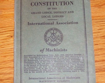 Vintage 1941 Constitution of the International Association of Machinists