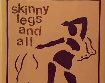 Skinny Legs and All - Tom Robbins (first edition)