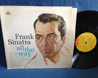 "Vintage, Frank Sinatra - ""All The Way"", Vinyl LP, Record Album, Classics, Rat Pack, Witchcraft, Ol' Macdonald, All My Tomorrows"