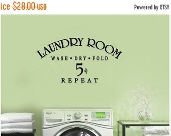 SALE Wash Dry Fold  5 cents Repeat LAUNDRY Room  VInyl Wall Lettering Decal