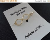 ON-SALE MOTHERS Gifts, Goldfill Infinity Bracelet - Thank you Mom for your Infinite Love - Was 24.99 Now 19.99