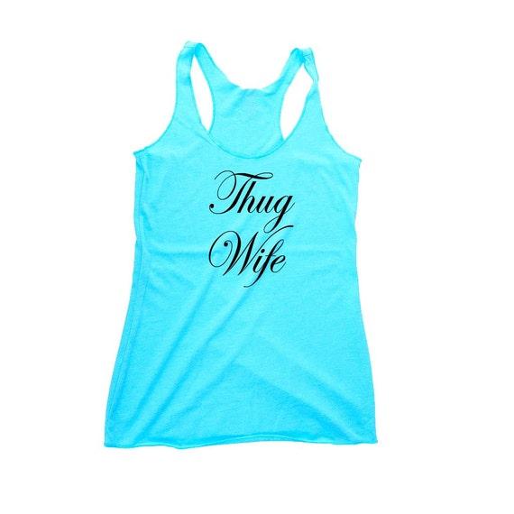 Thug Wife Bride Tank Top Shirt, Bride Tank, Bride Shirt, Fiance Gift, Wife Gift, Engagement Gift, Anniversary Gift, Bachelorette Party Shirt
