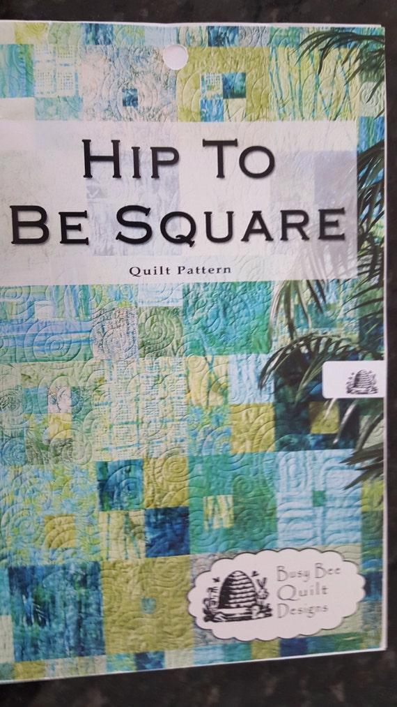 Busy Bee Quilt Designs Hip To Be Square : Hip to be Square Busy Bee Quilt Designs