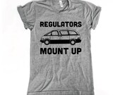 Funny Womens Shirts. Womens tshirts. Regulators Mount Up MINIVAN Tee. Gift for Women. Fashion Gifts. Gift Ideas for Moms. Funny Mom quotes.