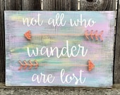Not all who wander are lost steing art home decor