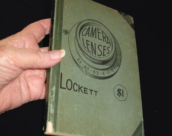 Camera Lenses by Arthur Lockett revised by H.W.Lee; Second Edition 1937