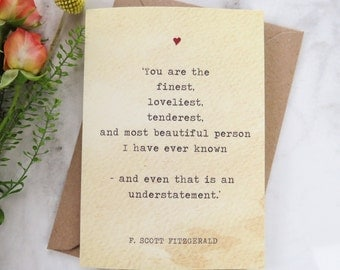 Literature Valentines Card F.Scott Fitzgerald Quote - Love Card - Book Lover - Literary Greetings Card - Valentine's Day - Weddings
