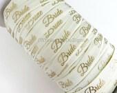 "Gold Bride on Ivory Elastic - FOE Fold Over Elastic - 5/8"" Metallic Foil Print Headbands - Hair Ties - Shiny - Bridal Shower - Wedding"