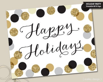 Black Gold Christmas Party Sign Happy Holidays Wall Art Digital Art Polka Dots Welcome Sign Party Decorations Holiday Party Decor 8x10 Sign