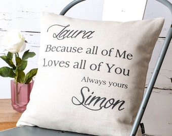 Personalised 'All Of Me Loves All Of You' Cushion Pillow Cover with Quote Song and Names for Wedding Anniversary Gift