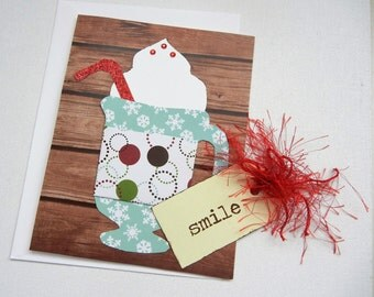 "Coffee Themed Card (or Hot Chocolate - Hot Cocoa Card) Handmade 3D Card with Personalized Options and Tag That Reads ""Smile"""