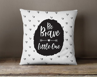 Be Brave Little One, Throw Pillow, Kids Pillow, Cute, Kids Room Decor, Nursery Decor, Play Room, Cushion Cover, Decorative Pillows, Arrows