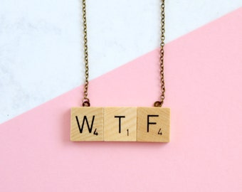 WTF Phrase Necklace,  Wooden Scrabble Inspired WTF Necklace, Scrabble Necklace, WTF Word Necklace, Scrabble Christmas Gift