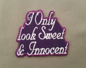 i only look sweet embroidered patch