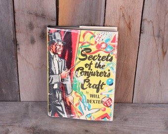 1940's Secrets of the Conjurer's Craft Romanian Magic Magician Illusionist Book Will Dexter