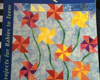 Growing Up with Quilts  by Mimi Dietrich & Sally Schneider