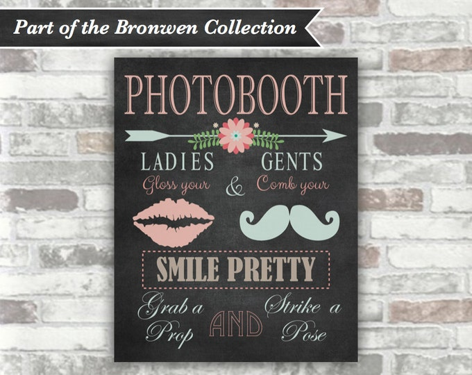 INSTANT DOWNLOAD - BRONWEN Collection - Printable Wedding Photobooth Sign - 8x10 Digital File - Chalkboard blackboard floral blush moustache