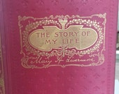The Story of my Life by Mary A. Livermore 1897 - Civil War, Prohibition, Early Women's Suffrage - HUGE DISCOUNT until Sept. 30
