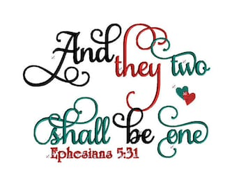 Ephesians 5:31 Embroidery Design And they two shall be one Machine Embroidery Design Valentine Bible Scripture Verse Embroidery Design