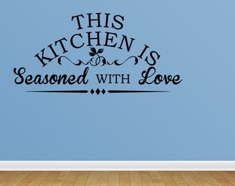Wall Decal This Kitchen Is Seasoned With Love (JR961)
