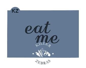 Eat Me Stencil