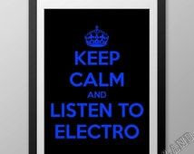 """30%SALE: Keep Calm And """"LISTEN TO Electro"""" - 11.7"""" x 8.3"""" (A4)"""