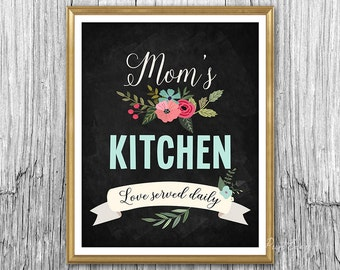 Printable Mother Day Mom's Kitchen printable gift for Mom Kitchen decor kitchen sign kitchen art Mothers Day gift Mothers Day sign Mother
