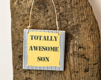 Mini Wooden Awesome Son Sign - Perfect Alternative to a Birthday Card