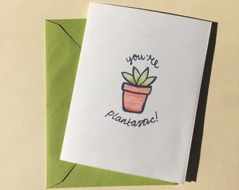 "You're Plantastic 4"" x 5.25"" blank notecard (with envelope)"