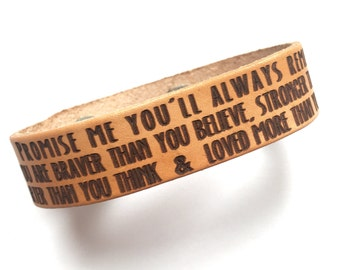 Promise me you'll always remember...  Narrow Cuff  by A. A. Milne from Winnie the Pooh.  Gift for her