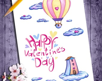 Happy Valentines Day Card, Printable Valentines Day Card for Her, Romantic Valentine Card, Hot Air Balloon, DIY Valentine Watercolor Card