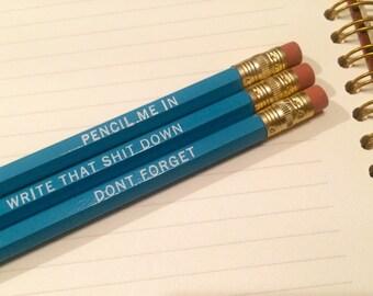 Pencil Me In Set of 3 Imprinted Pencils