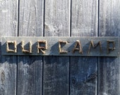 OUR CAMP SIGN - Rustic Reclaimed Fencing and Twig Lettering, Camp, Cabin, Lodge, Lake House Decor