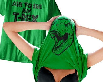 Ask To See My T-Rex T-Shirt -SD1145- Funny Dinosaur Dino Costume Geek Tee Shirt