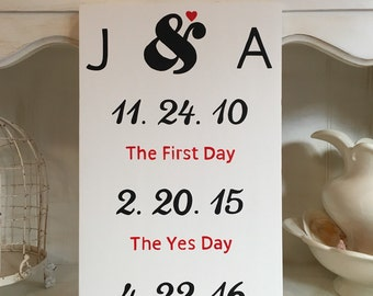 First Day, Yes Day, Best Day Wood Sign, Engagement Sign, Wedding Sign, Initials with Special Dates Sign