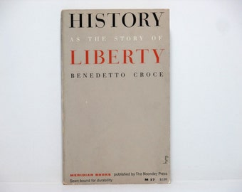 Alvin Lustig Cover Design ~ History as the Story of Liberty by Benedetto Croce 1955 Vintage Book