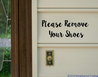 "Please Remove Your Shoes - Vinyl Decal Sticker Home House Door Sign v2 - 8.5"" x 3.25"" *Free Shipping*"