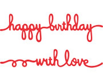 Spellbinders D-Lites SENTIMENTS THREE 3 Happy birthday with love Cutting Dies S2-139 1.cc52